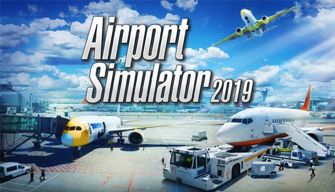 Airport Simulator 2019 free