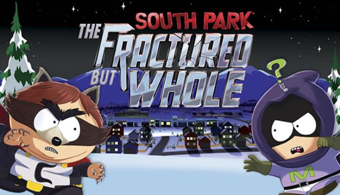 South Park The Fractured but Whole free