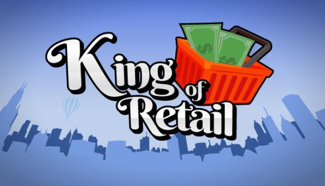King of Retail free