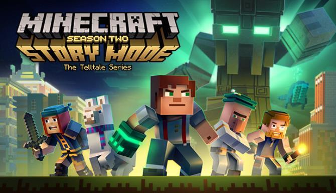 Minecraft Story Mode Season Two free