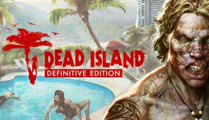 Dead Island Definitive Edition free