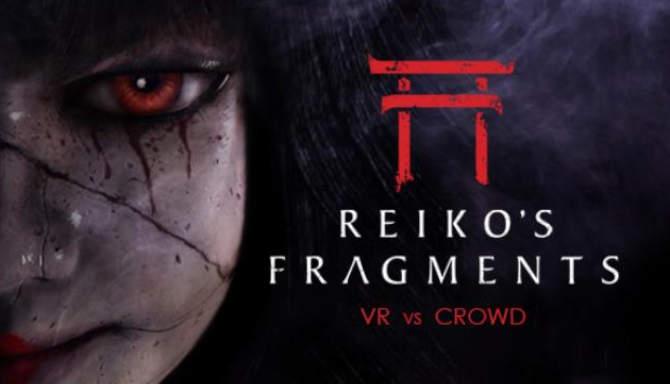 Reiko's Fragments free