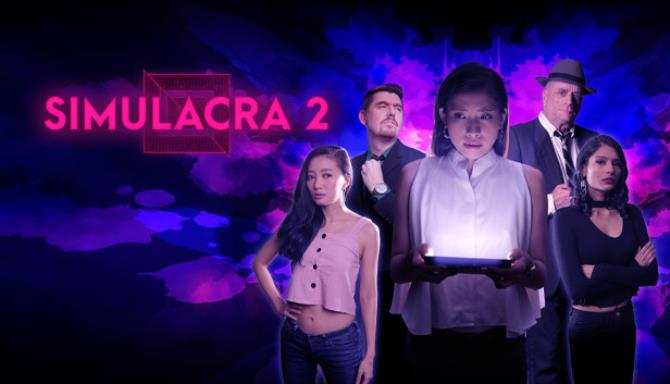 SIMULACRA 2 Free Download 1