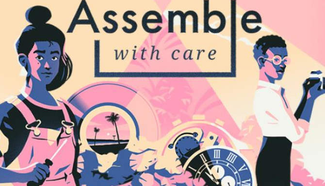 Assemble with Care free