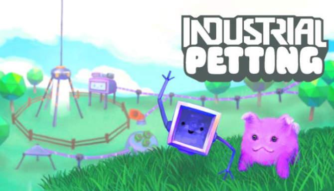Industrial Petting free