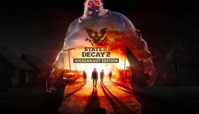 State of Decay 2 Juggernaut Edition free