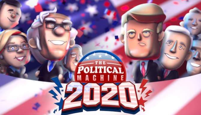 The Political Machine 2020 free