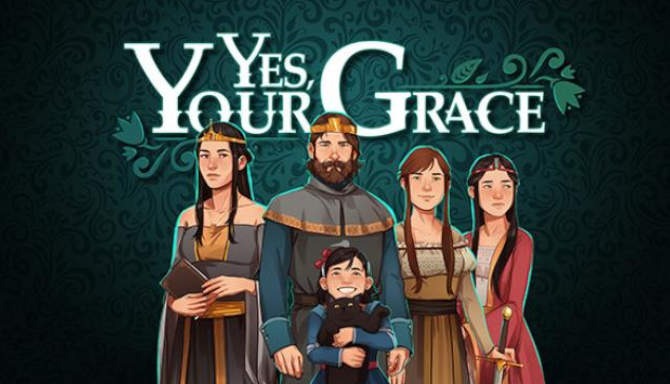 Yes Your Grace free