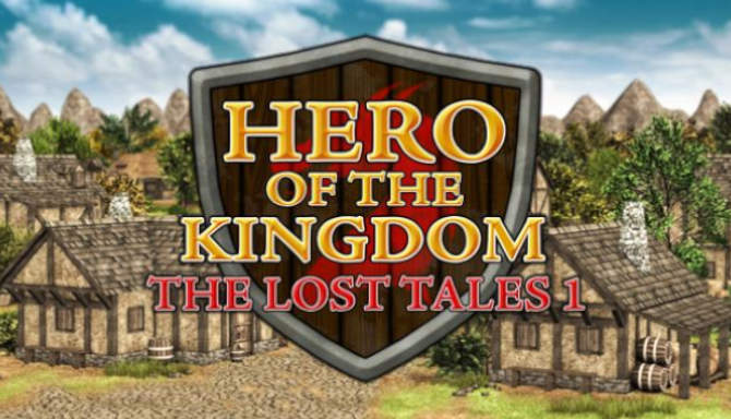 Hero of the Kingdom The Lost Tales 1 free