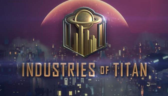 Industries of Titan free
