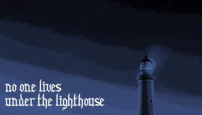 No one lives under the lighthouse free