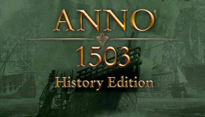 Anno 1503 History Edition free