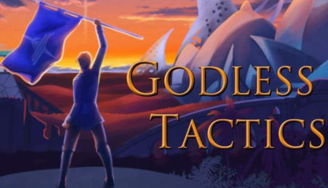 Godless Tactics free