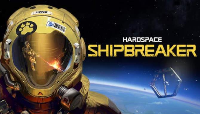 Hardspace Shipbreaker free