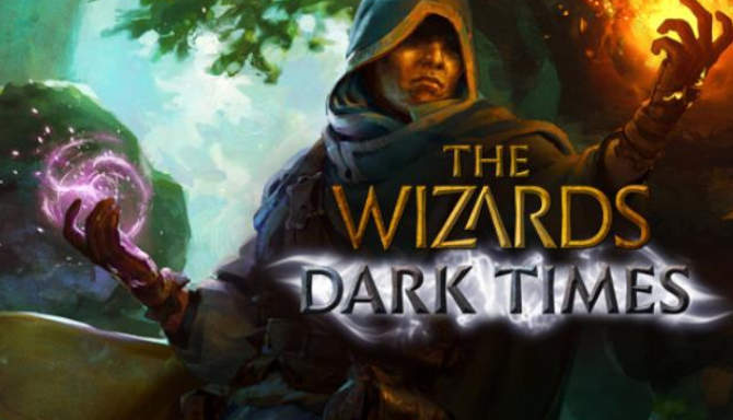 The Wizards Dark Times free