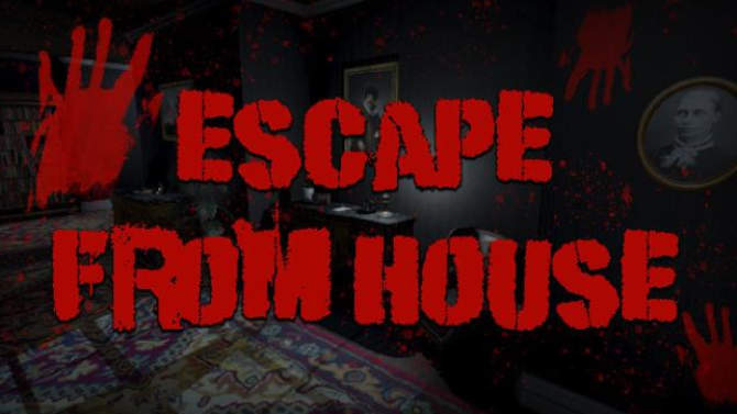 Escape From House free