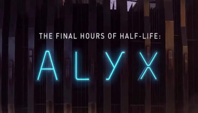 Half Life Alyx – Final Hours free