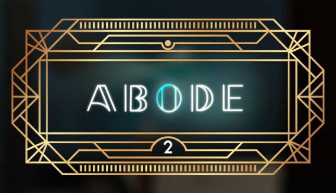 Abode 2 Free