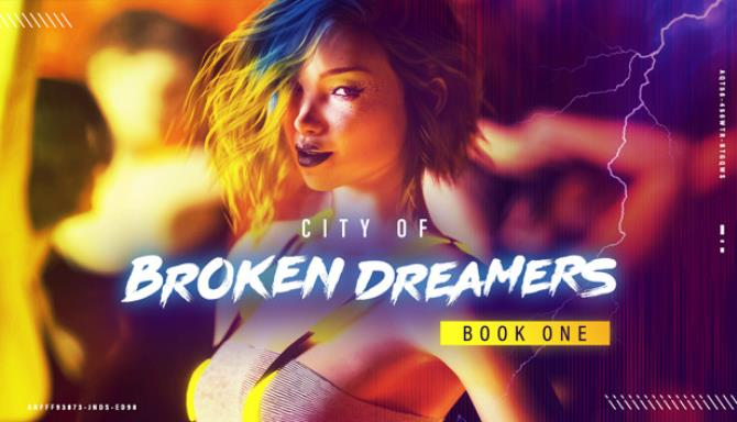 City of Broken Dreamers Book One Free