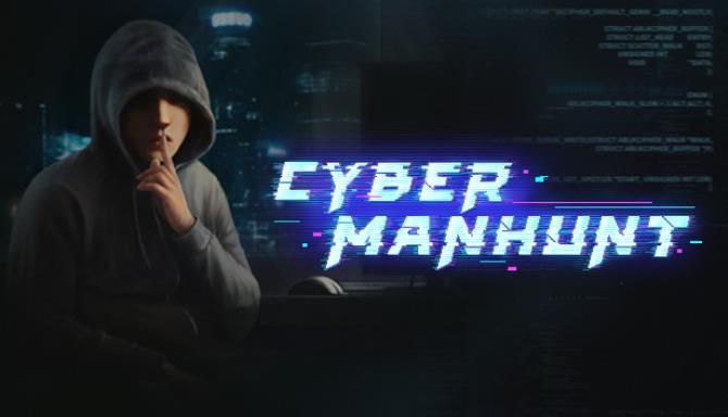 Cyber Manhunt Free