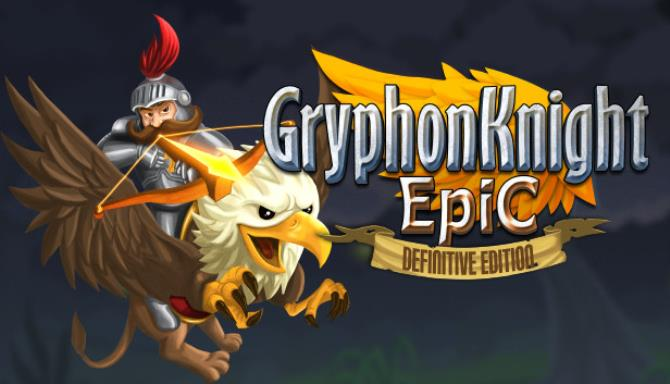 Gryphon Knight Epic Definitive Edition Free