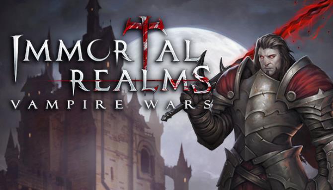 Immortal Realms Vampire Wars Free