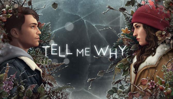 Tell Me Why Free