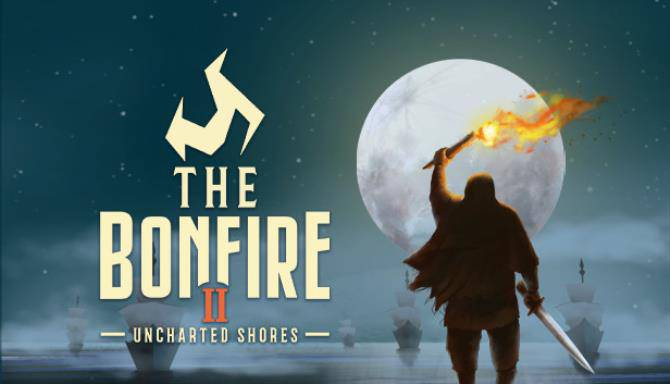 The Bonfire 2 Uncharted Shores freefree download