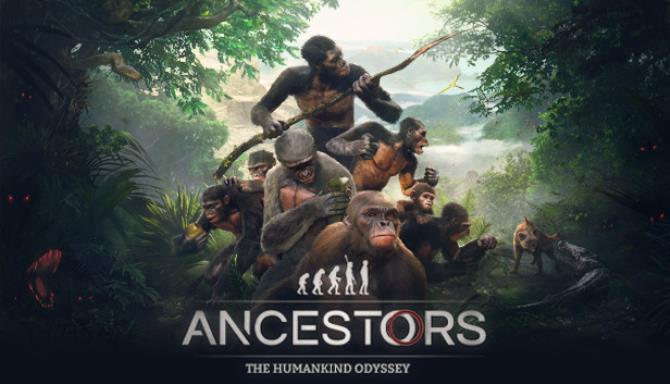 Ancestors The Humankind Odyssey Free