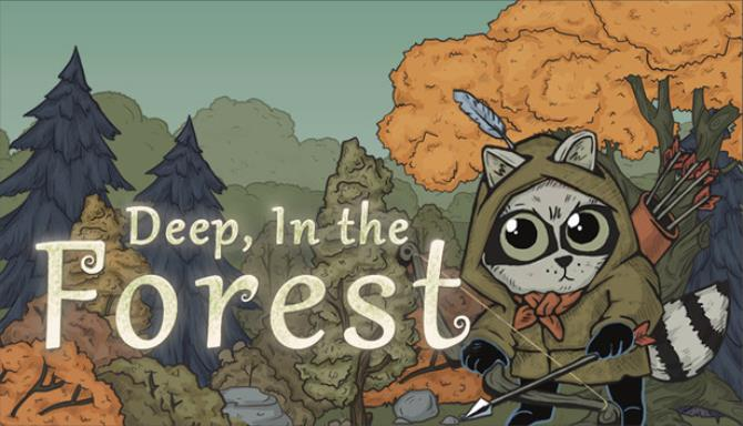 Deep In the Forest free