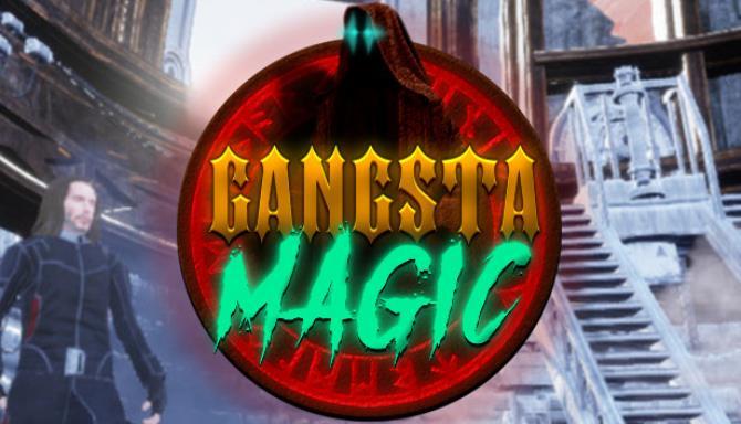 Gangsta Magic Free