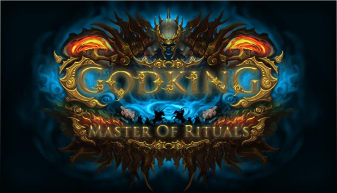 Godking Master of Rituals free