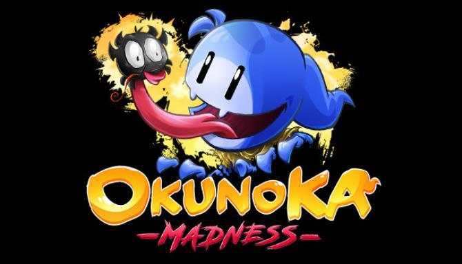 OkunoKA Madness Free