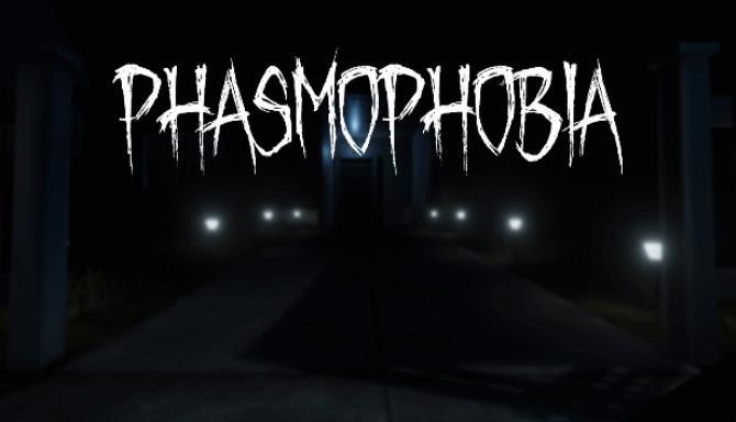 Phasmophobia Free