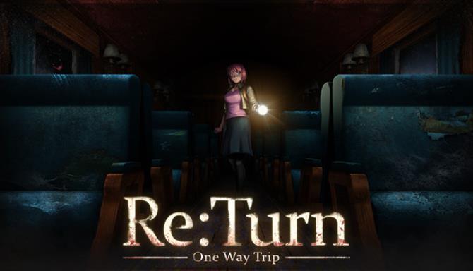 ReTurn One Way Trip Free