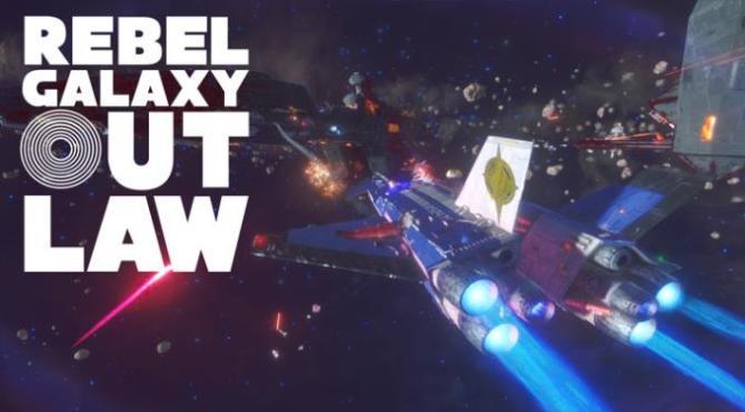 Rebel Galaxy Outlaw free