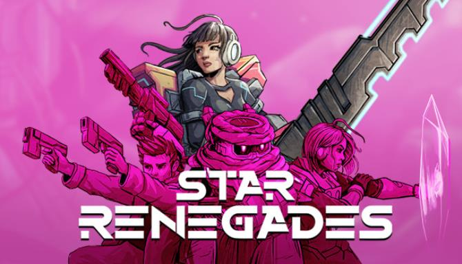 Star Renegades free