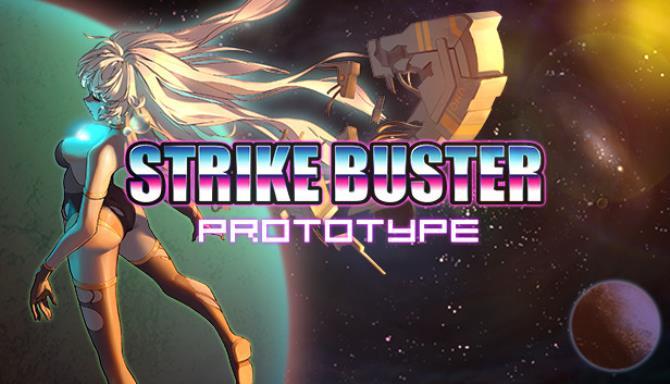 Strike Buster Prototype Free