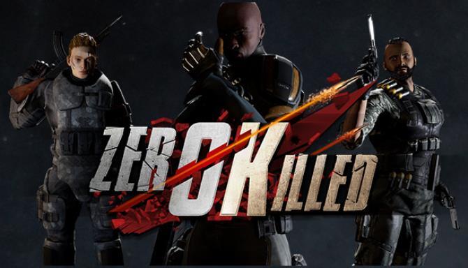 Zero Killed free