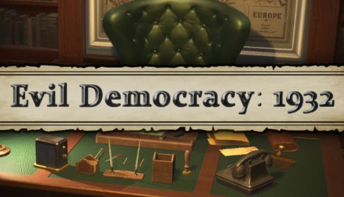 Evil Democracy 1932 Free