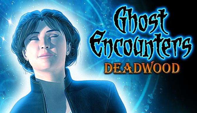 Ghost Encounters Deadwood Collectors Edition Free
