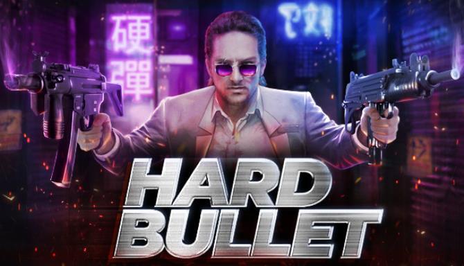 Hard Bullet free