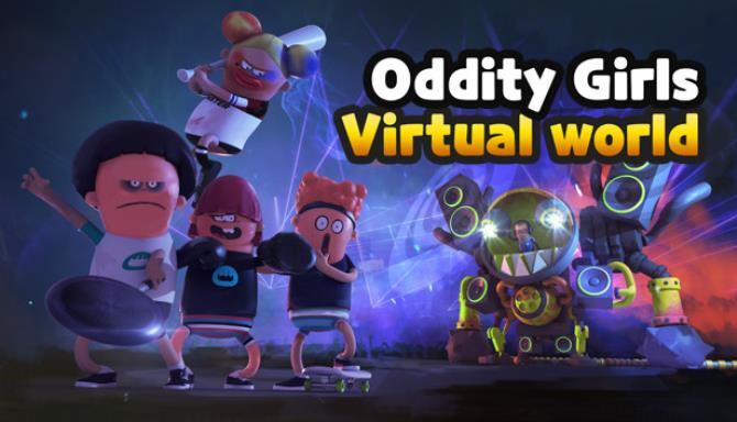 Oddity Girls Virtual World free