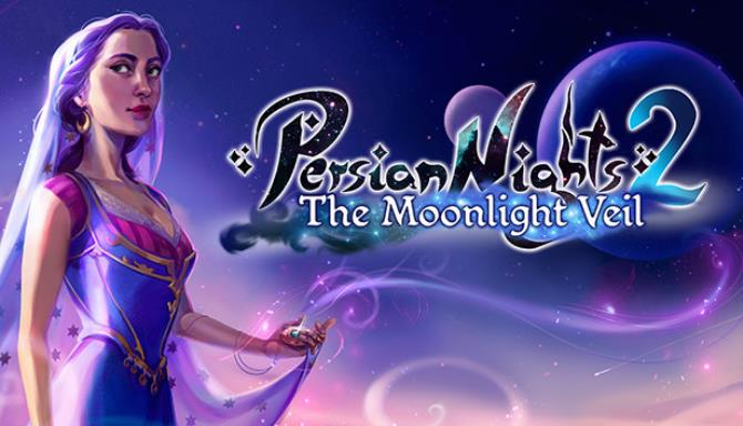 Persian Nights 2 The Moonlight Veil Free