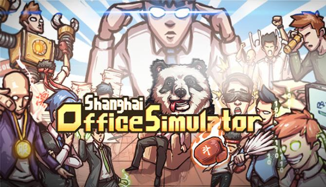 Shanghai Office Simulator Free