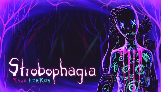Strobophagia Rave Horror Free