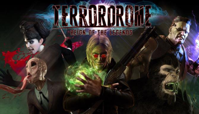 Terrordrome Reign of the Legends Free