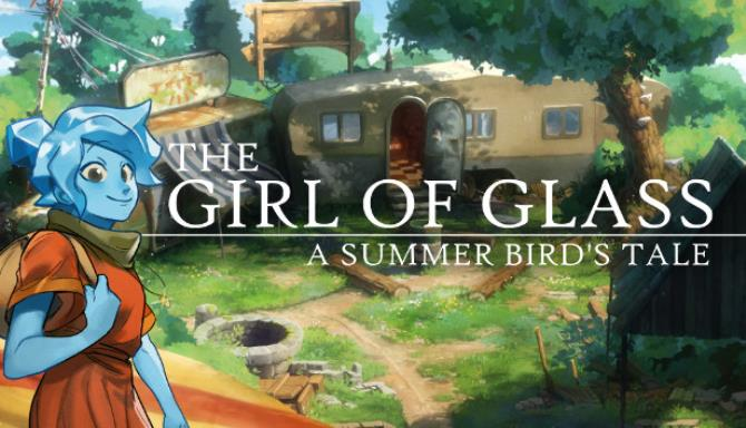 The Girl of Glass A Summer Birds Tale free