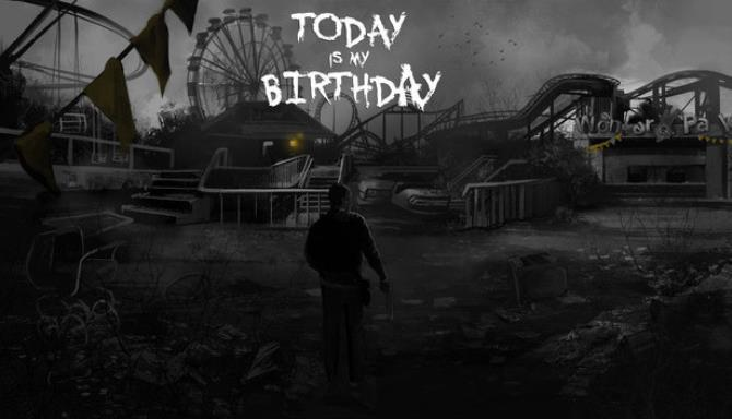 Today Is My Birthday free