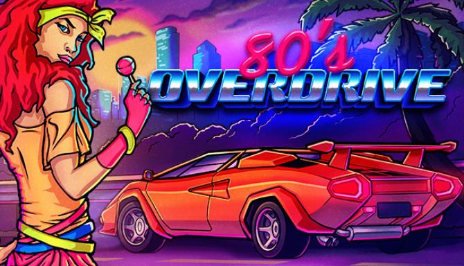 80s OVERDRIVE Free